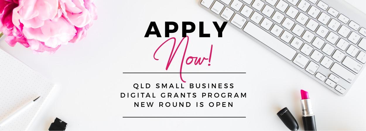 Apply Now - Qld Small Business Digital Grants Program